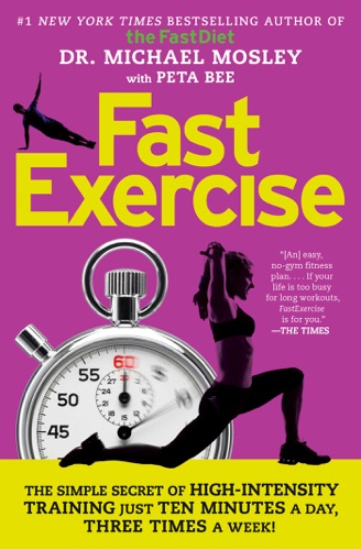 Michael Mosley - FastExercise