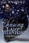 Chasing Lady Midnight A Superhero Cozy Mystery