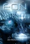 Eon - Das Letzte Zeitalter Band 5 Die Knotenwelt