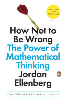 How Not to Be Wrong - Jordan Ellenberg book