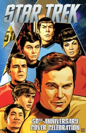 Star Trek 50th Anniversary Cover Celebration