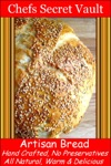 Artisan Bread Hand Crafted No Preservatives All Natural Its Delicious