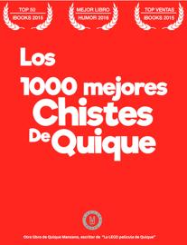 Los 1000 mejores Chistes de Quique