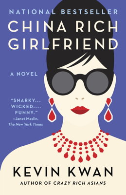 China Rich Girlfriend - Kevin Kwan book