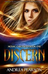 Discern Mosaic Chronicles Book One