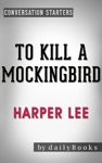 To Kill A Mockingbird Harperperennial Modern Classics By Harper Lee  Conversation Starters