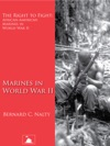 The Right To Fight African-American Marines In World War II Marines In World War II