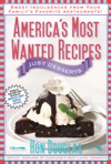Americas Most Wanted Recipes Just Desserts