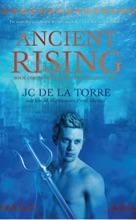 Ancient Rising: Book 1 Of The Rise Of The Ancients Saga