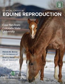 Clinical Cases in Equine Reproduction - Patrick McCue
