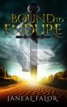Bound To Endure