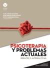 Psicoterapia Y Problemas Actuales