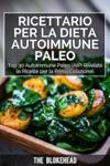 Ricettario Per La Dieta Autoimmune Paleo  Top 30 Autoimmune Paleo AIP Rivelate Le Ricette Per La Prima Colazione
