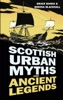 Scottish Urban Myths And Ancient Legends