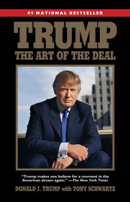 Trump: The Art of the Deal - Donald Trump & Tony Schwartz book