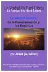 La Verdad Acerca De La Reencarnacin Y Los Espritus