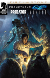 Prometheus/Aliens/AvP/Predator: Fire & Stone sampler book