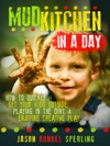 Mud Kitchen In A Day How To Quickly Get Your Kids Outside Playing In The Dirt  Enjoying Creative Play