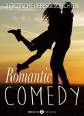 Romantic Comedy, 3 erotische Liebesgeschichten