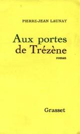 Download and Read Online Aux portes de Trézène