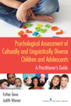 Psychological Assessment Of Culturally And Linguistically Diverse Children And Adolescents