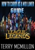 League of Legends Guide: How To Carry As a Mid Laner