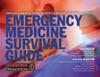 Emergency Medicine Survival Guide