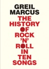 History Of Rock N Roll In Ten Songs