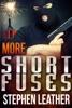 More Short Fuses (Four Free Short Stories)