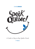 Speak Québec!