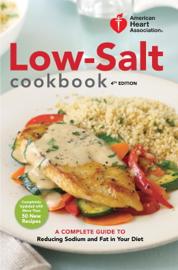 American Heart Association Low-Salt Cookbook, 4th Edition book