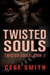 Twisted Souls Twisted Souls 2