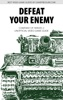 Defeat Your Enemy - Company Of Heroes 2 Unofficial Video Game Guide