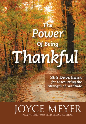 Joyce Meyer - The Power of Being Thankful