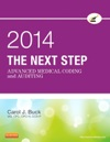 The Next Step Advanced Medical Coding And Auditing 2014 Edition