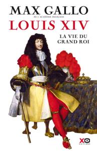 Louis XIV - La Vie du grand roi La couverture du livre martien