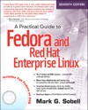 A Practical Guide To Fedora And Red Hat Enterprise Linux 7e
