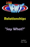 G-TRAX Devos-Relationships Say What