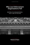 Why Law Enforcement Organizations Fail Second Edition
