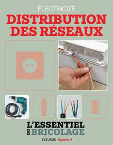 Électricité : Distribution des réseaux (L'essentiel du bricolage) La couverture du livre martien