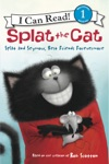 Splat The Cat Splat And Seymour Best Friends Forevermore