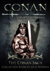The Conan Saga - Collected Stories And Novels