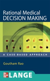 Rational Medical Decision Making A Case Based Approach