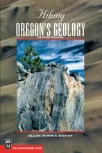 Hiking Oregon's Geology 2E