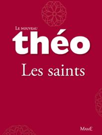Le nouveau Théo - livre 1 - Les saints