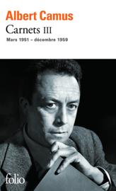 Carnets (Tome 3) - mars 1951 - décembre 1959