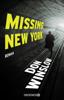 Don Winslow - Missing. New York Grafik