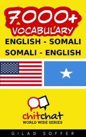 7000+ English - Somali Somali - English Vocabulary