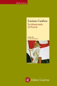 La democrazia di Pericle da Luciano Canfora
