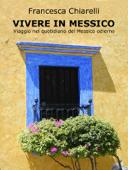 Vivere in Messico